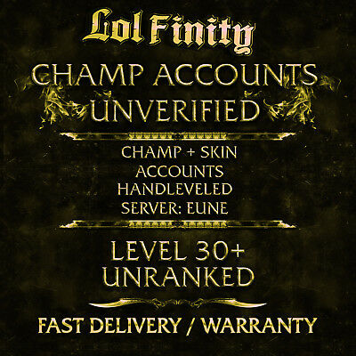 League of Legends Account LOL CHAMPS + SKINS Smurf Acc EUNE Level 30+ Unranked