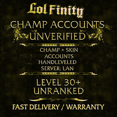 League of Legends Account LAN LoL Smurf Acc CHAMPS + SKINS Level 30+ Unranked
