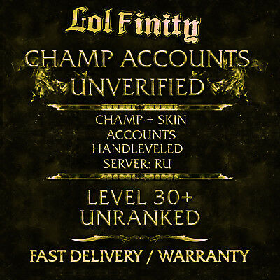 League of Legends Account LOL CHAMPS + SKINS Smurf Acc RU Level 30+ Unranked