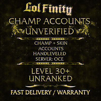 League of Legends Account LOL CHAMPS + SKINS Smurf Acc OCE Level 30+ Unranked