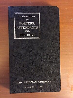 Pullman Company:  Instructions to Porters, Attendants, and Bus Boys, 1952