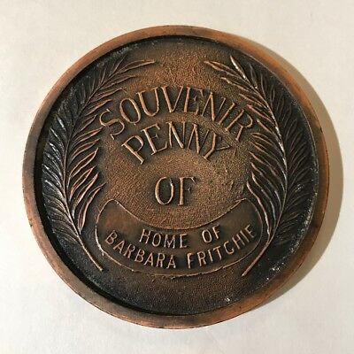 Vintage Large Souvenir Linxoln Penny Home of Barbara Fritchie House Frederick MD