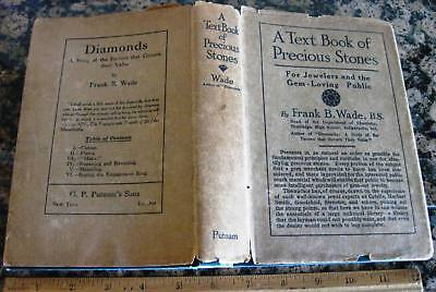 TEXT-BOOK OF PRECIOUS STONES by Wade 1924 Gems Jewelry Pearls Minerals Gemstones