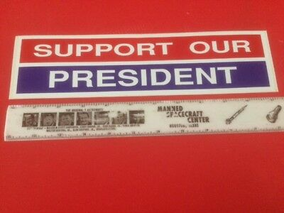 Original Support Our President Car Bumper Sticker Trump Ford Reagan Bush Clinton