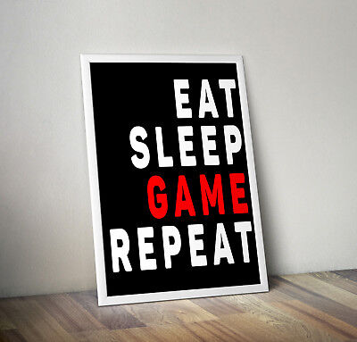 Eat sleep game quote poster print wall art gift gaming gamer game games