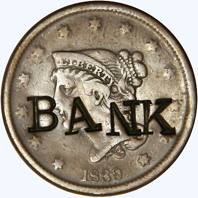 """1839 Large Cent Love Token ~ Counterstamp """"bank"""" ~ Priced Right!!!"""