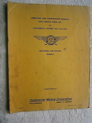 Continental Motors Ac5 & Ac6 Ind. Engines Operating Maintenance Parts Manual