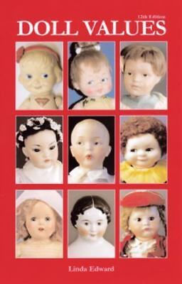 Doll Values [Doll Values Antique to Modern]
