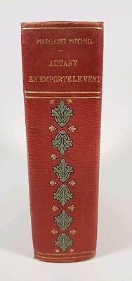"""Rare Margaret Mitchell Gone With The Wind """"Autant En Emorte Le Vent"""" 1938 French"""