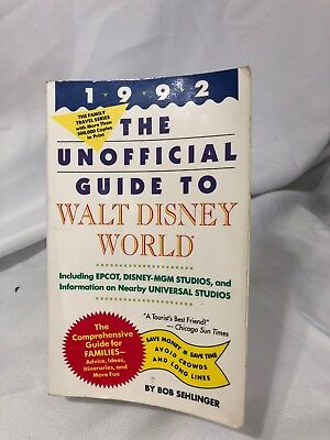 1992 The Unofficial guide to Walt Disney World- Including Epcot, MGM, and Univer
