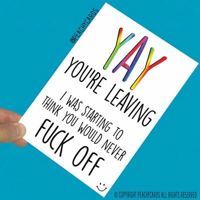 Funny Rude New Job Cards Yay Leaving Gift Colleague Coworker Farewell Bye PC610
