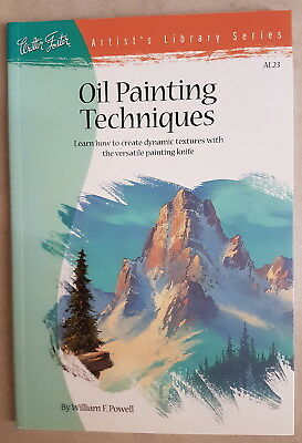 'Oil Painting Techniques' by William F Powell - BRAND NEW