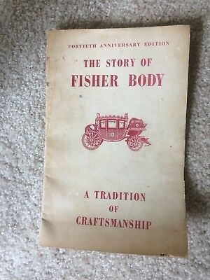 The Story Of Fisher Body GM 40th Anniversary Histsory copyright 1949