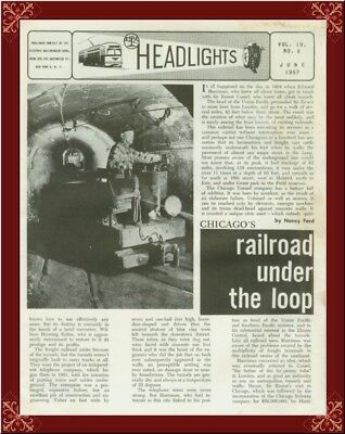 Chicago Tunnel Company Railroad!-Under The Loop! Very Rare Details From 1957!
