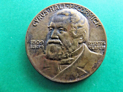 1931 Cyrus Hall McCurmick  Centenary of the Reaper 1831-1931 Medallion (RARE)