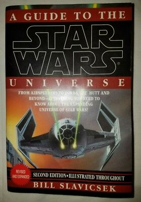 A Guide to the Star Wars Universe by Bill Slavicsek Revised and Expanded 1994