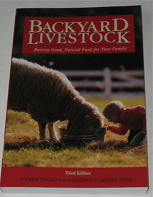 Backyard Livestock  Raising Good Natural Food For Your Family