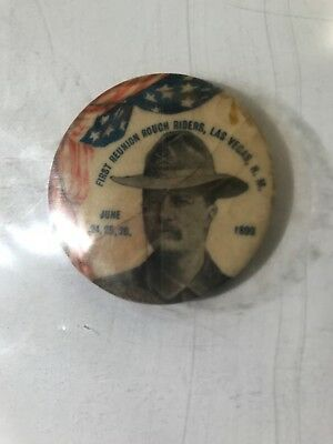 Vintage 1899 Theodore Roosevelt First Reunion Rough Riders Button