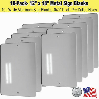 "10 Pack - 12"" x 18"" Aluminum Sign Blanks w/ Pre-Drilled Holes & Rounded Corners"