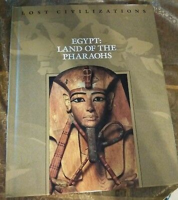 Lost Civilizations: Egypt : Land of the Pharaohs (1992, Hardcover)