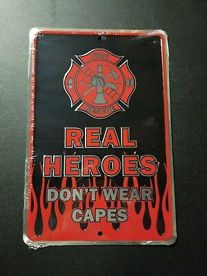 Fire Rescue Real Heros Dont Wear Capes Tin Sign