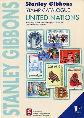 2010 Stanley Gibbons United Nations Stamp Catalogue 1st Edition - Paperback