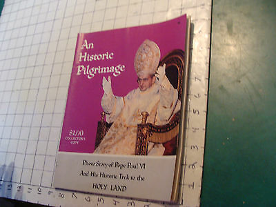 vintage Original  an Historic Pilgrimage POPE PAUL VI trek to Holy Land; 1964