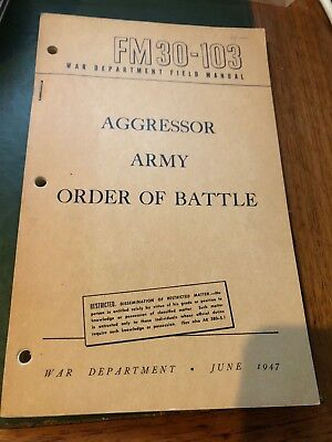 Aggressor Army Order of Battle FM30-103 Cold War 1947