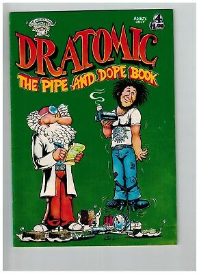 Dr. Atomic #4 The Pipe And Dope Book Last Gasp Underground 1976