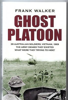 Ghost Platoon by Frank Walker - 2ARU which Aust. Army denied its Existence. Book