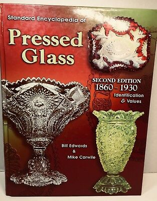REFERENCE BOOK Standard Encyclopedia of PRESSED GLASS 1860-1930 Edwards & Carwil