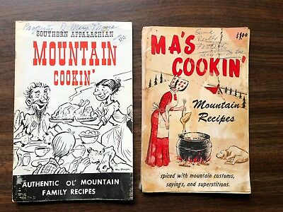 Southern Appalachian Mountain Cooking Cookin Cookbook by Bil Dwyer 1974 + 1 More