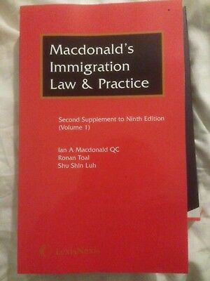 Macdonald's Immigration Law & Practice Second Supplement to the 9th edition