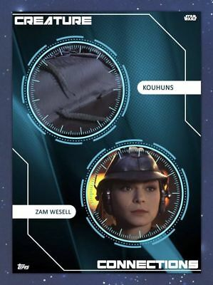 CREATURE CONNECTIONS KOUHUNS & ZAM WESELL Topps Star Wars Card Trader Digital