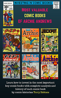 INVESTING IN COMIC BOOKS - Top Most Valuable Key books of ARCHIE ANDREWS COMICS