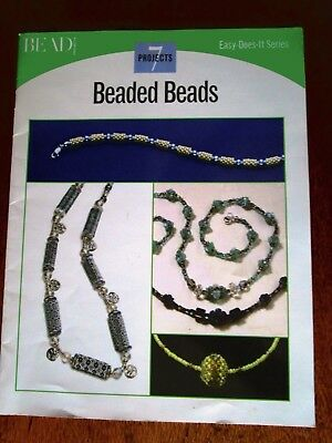 Beaded Beads 7 Projects. Easy Does It Series