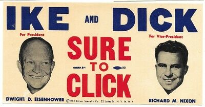 Ike And Dick Sure To Click, Eisenhower And Nixon 1952 Campaign Decal