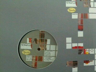"""Tetraflux 12"""" Vinyl Maxi From the Past into the Present Future / Forever TOU0143"""