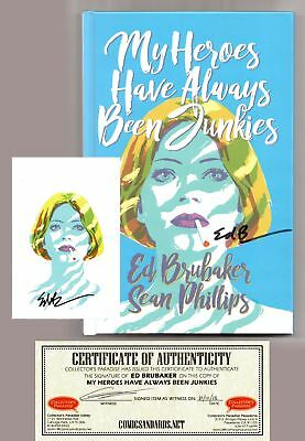 My Heroes Have Always Been Junkies Hc W/ Book Plate & Coa Signed By Ed Brubaker