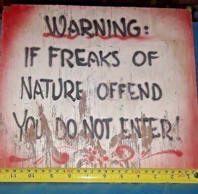 Circus  Carnival Freak Show Hard To Find Sign From The 80's Off My Freak Animal