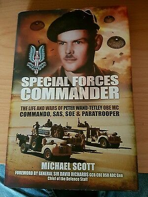 Special Forces Commander: The Life and Wars of Peter Wand-Tetley MC Commando, SA