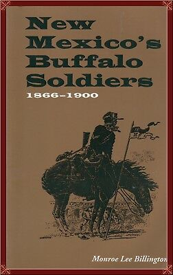 Buffalo Soldiers In New Mexico--Complete Detailed History! Oop