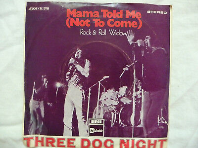 Single 7'' Vinyl Schallplatte Three Dog Night Mama Told Me