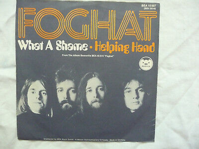 Single 7'' Vinyl Schallplatte Foghat What A Shame / Helping Hand
