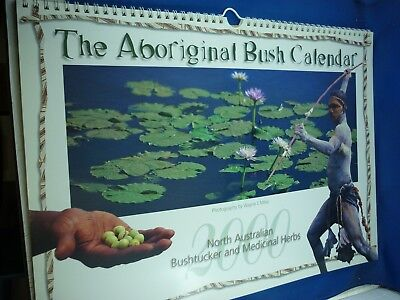 The Aboriginal Six Seasons Bush  Calendar 2000 ( Photography by Wayne Miles)