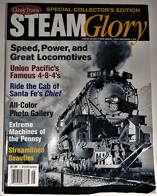 Classic Trains Magazine Collectors Edition Steam Glory UP SF PRR