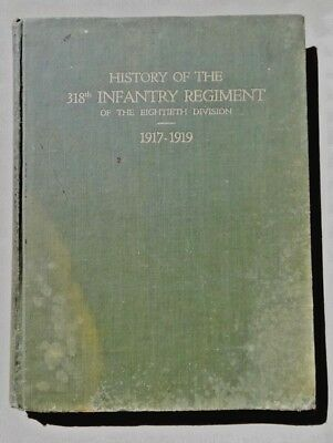 HISTORY of the 318th INFANTRY REGIMENT - 80th Division World War I Camp Lee