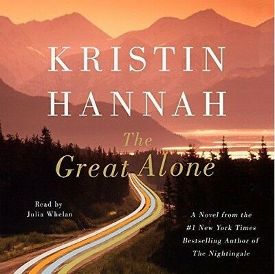 The Great Alone by Kristin Hannah (audio book)