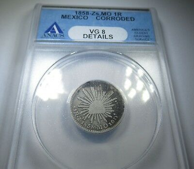 ANACS Mexico 1858 Zs MO 1 Real Silver Piece of 8 Reales Antique Old Mexican Coin
