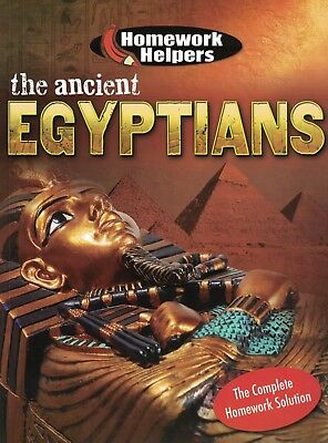 Children's History Learning Book: Homework Helpers: The Ancient Egyptians Age 9+